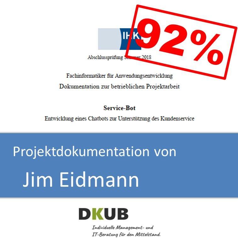 Projektdokumentation Fachinformatiker Anwendungsentwicklung 2018 Jim Eidmann