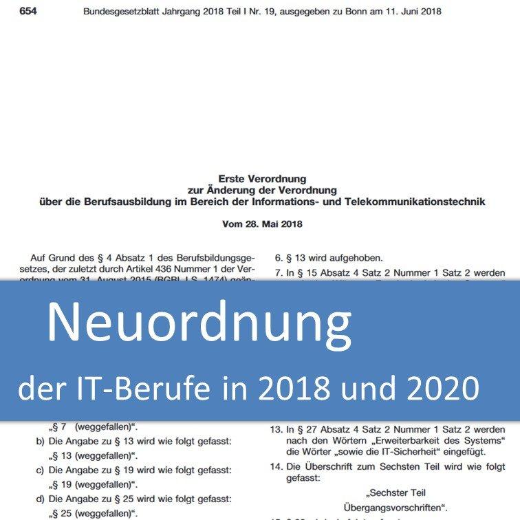 Neuordnung der IT-Berufe in 2018 und 2020