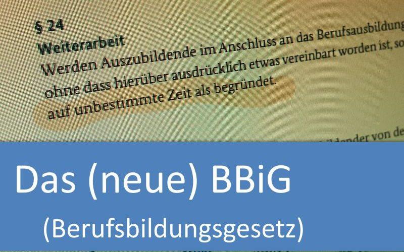 Das (neue) Berufsbildungsgesetz (BBiG)