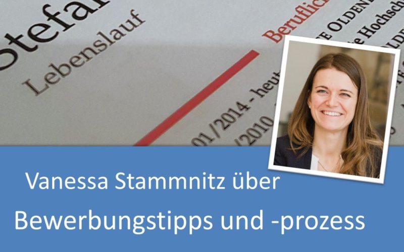 Bewerbungstipps und Bewerbungsprozess mit Vanessa Stammnitz