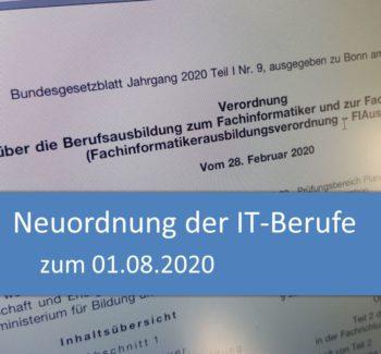 Neuordnung der IT-Berufe zum 01.08.2020