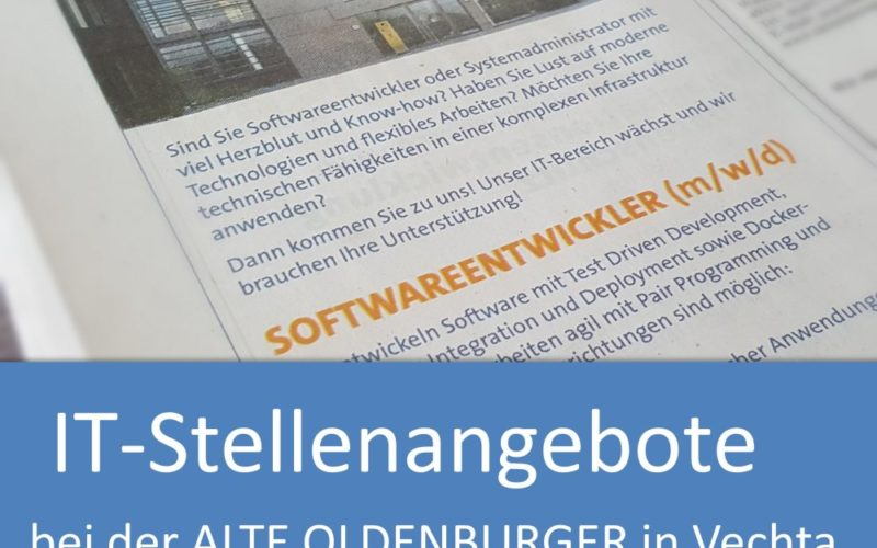 IT-Stellenangebote bei der ALTE OLDENBURGER in Vechta: Softwareentwickler und Systemadministrator