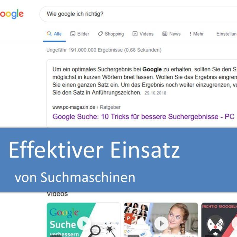 Effektive Informationsrecherche mit Suchmaschinen (insb. Google)