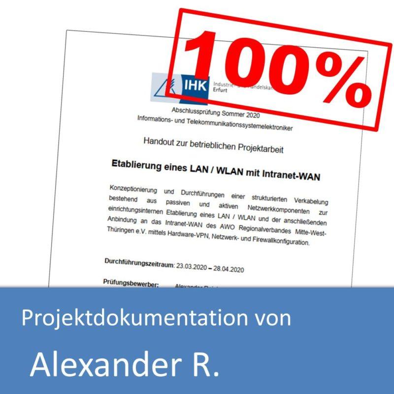 Projektdokumentation zum IT-Systemelektroniker von Alexander R. (mit 100% bewertet)
