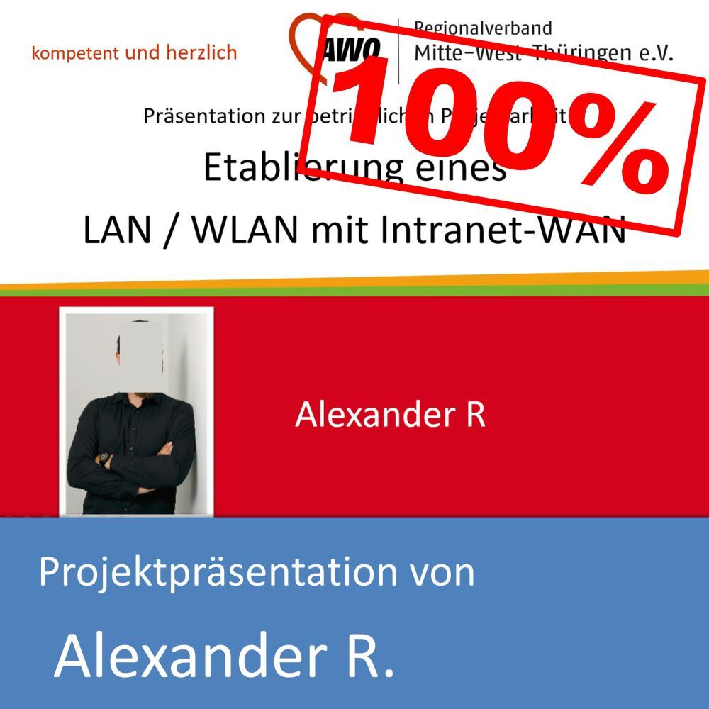 Projektpräsentation zum IT-Systemelektroniker von Alexander R. (mit 100% bewertet)