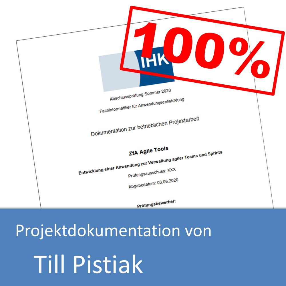 Projektdokumentation von Till Pistiak (mit 100% bewertet)