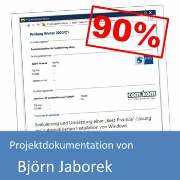 Projektdokumentation zum Fachinformatiker Systemintegration von Björn Jaborek (mit 90% bewertet)