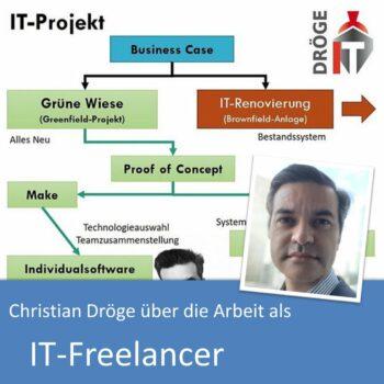 Christian Dröge über die Arbeit als IT-Freelancer