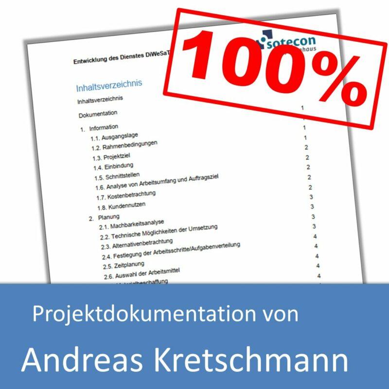 Projektdokumentation von Andreas Kretschmann (mit 100% bewertet)